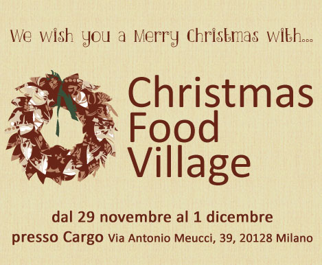Christmas Food Village a Milano questo weekend